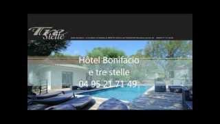 Hotel Bonifacio - e tre stelle 04 95 21 71 49 - Hôtel à Bonifacio pour découvrir la Corse
