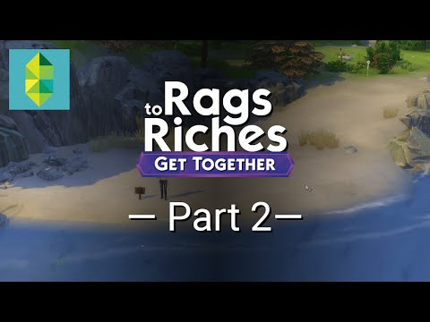 The Sims 4 Get Together - Rags to Riches - Part 2