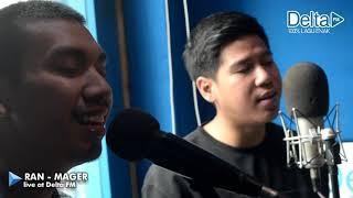 RAN - MAGER (live at Delta FM)