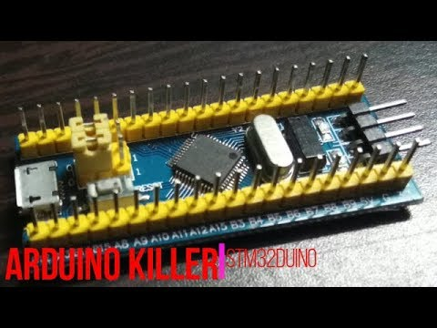 How To Get Started with Arduino Killer(STM32Duino),STM32F103C8T6 Micro-Controller?