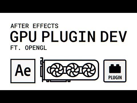 How To Create An After Effects Plugin - Episode Four - GPU Development Tutorial thumbnail