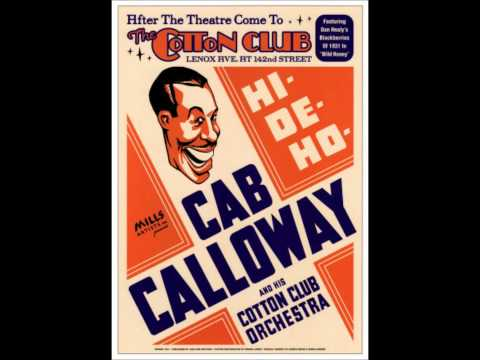 Cab Calloway - (Hep - Hep) The Jumpin' Jive