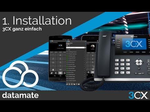 3CX ganz einfach - Teil 1 - Installation der VoIP Telefonanlage