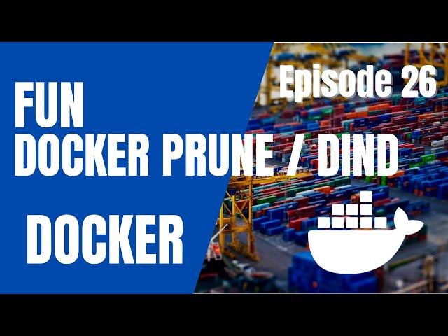 DOCKER - 26. ASTUCE : PRUNE POUR LES DOCKERFAN...