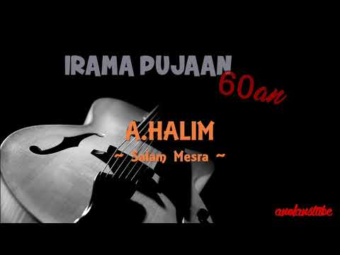 A.HALIM - Salam Mesra