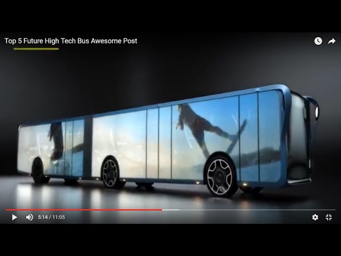 Top 5 Mind Blowing Future High Tech Bus and Trucks (HD)