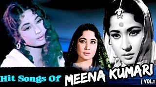 Meena Kumari Hits - Old Bollywood Hindi Songs - Vol 1
