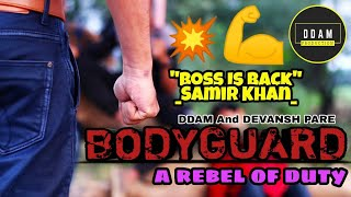 "|""BODYGUARD"" a rebel of duty 