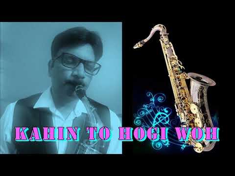 #211:-Kahin To Hogi Woh    Jaane Tu Ya Jaane Na    Best Saxophone Instrumental