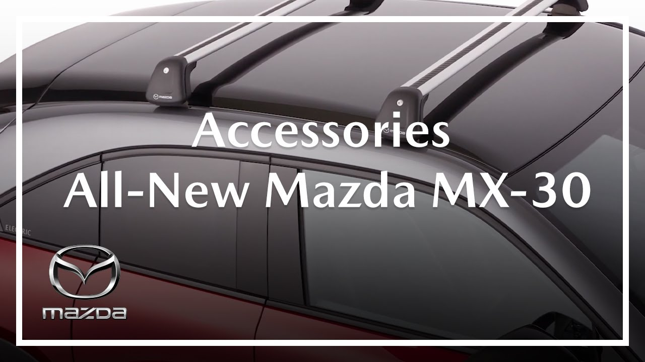 All-new Mazda MX-30 | Accessories
