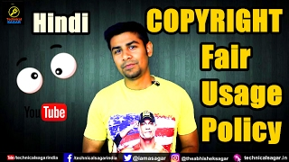 how to use someone s video talking about copyright act fair usage policy   in hindi