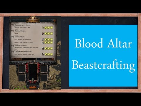PoE Blood Altar Beastcrafting & Recipes Guide - YouTube