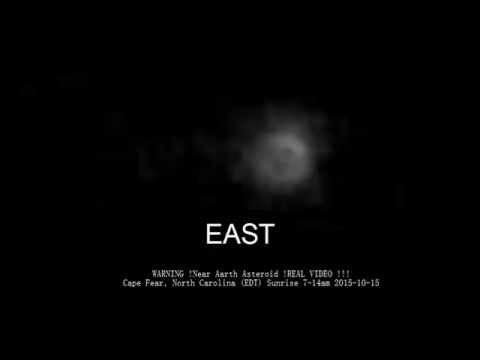 WARNING !Near Aarth Asteroid !REAL VIDEO !!!2015-10-15
