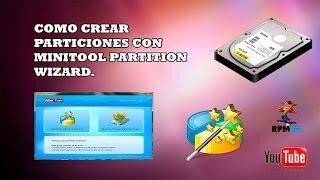 Como Crear Particiones Con MiniTool Partition Wizard(, 2014-09-26T20:16:54.000Z)