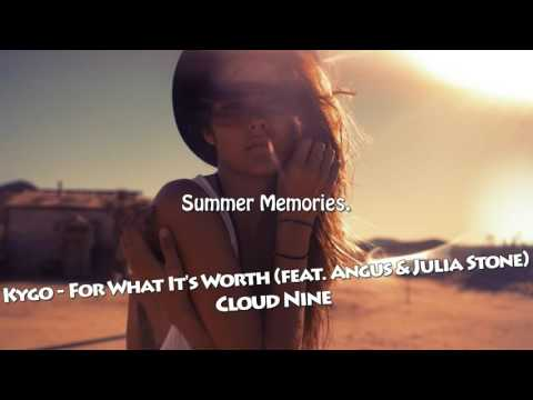 Kygo - For What It's Worth feat. Angus & Julia Stone