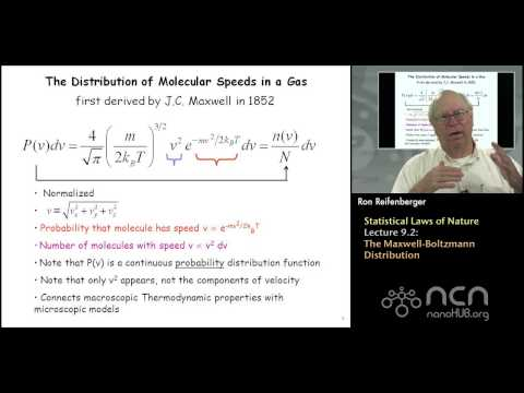 Purdue PHYS 342 L9.2: Statistical Laws of Nature: The Maxwell-Boltzmann Distribution