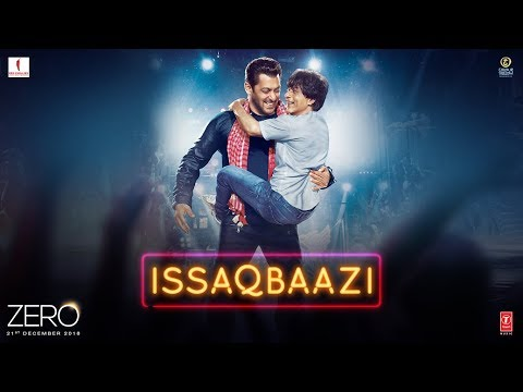 Mix - Zero: ISSAQBAAZI Video Song | Shah Rukh Khan, Salman Khan, Anushka Sharma, Katrina Kaif | T-Series
