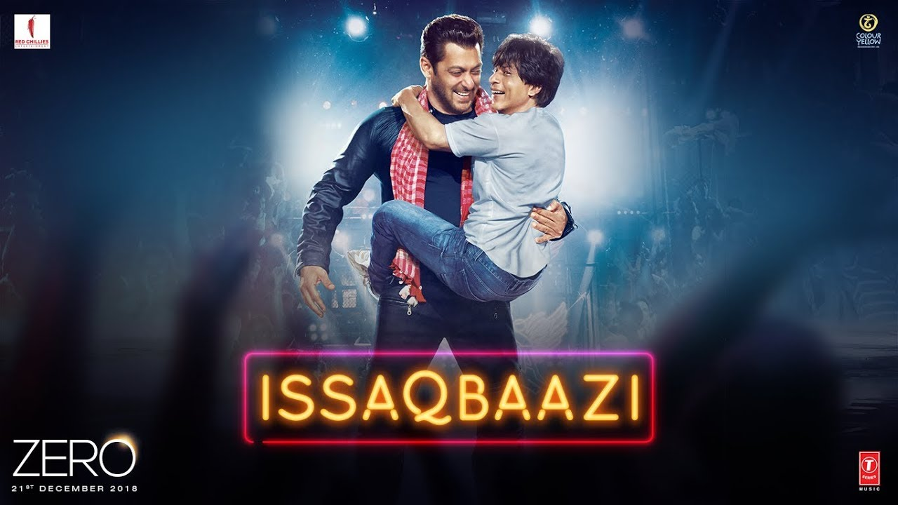 Zero Issaqbaazi Video Song Shah Rukh Khan Salman Khan Anushka