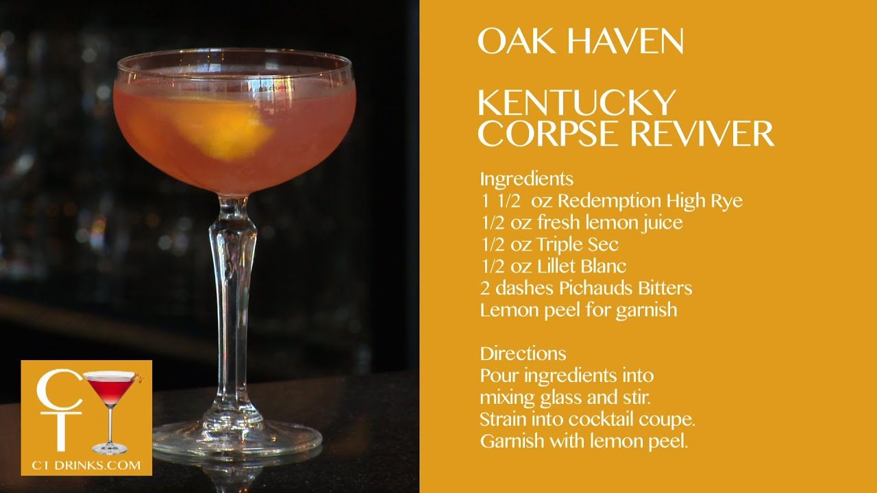 Kentucky Corpse Reviver from Oakhaven Bar & Table in New Haven ...