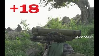 """+18   """"When Houthis Attack"""" - 47   June 2019   IED and ATGM attacks"""