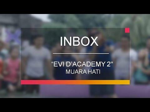 Download mp3 Evi D'Academy 2 - Muara Hati (Live on Inbox) baru