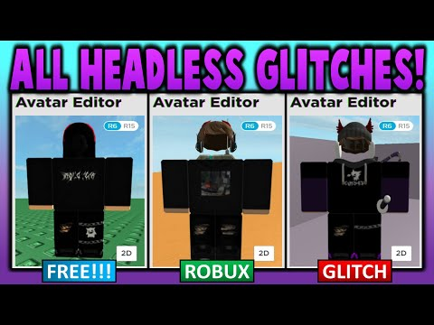 Testing Every Working Headless Glitch Freepaidglitch - headless glitched t shirt roblox