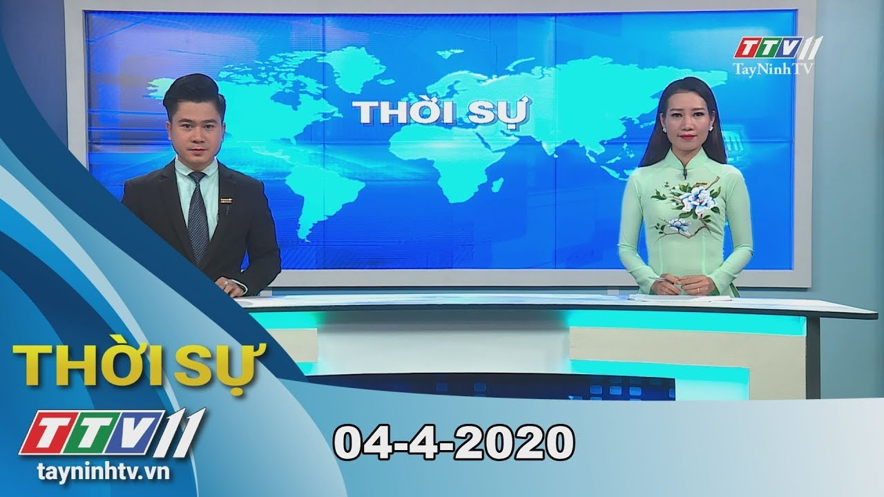 Thời sự Tây Ninh 04-4-2020 | Tin tức hôm nay | TayNinhTV
