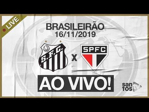 AO VIVO: SANTOS 1 X 1 SÃO PAULO | PRÉ-JOGO E NARRAÇÃO | BRASILEIRÃO (16/11/19)