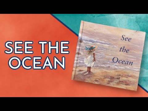 Kids Book Read Aloud/Lesson: SEE THE OCEAN By ESTELLE CONDRA