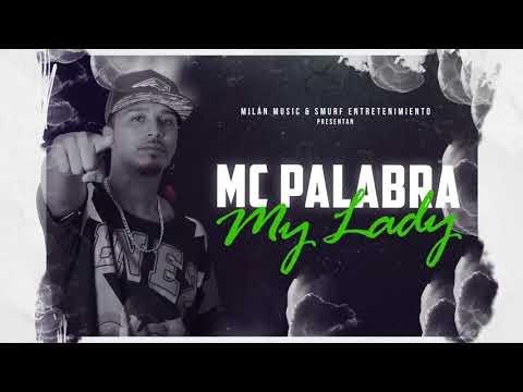 MC Palabra - My Lady (Audio)