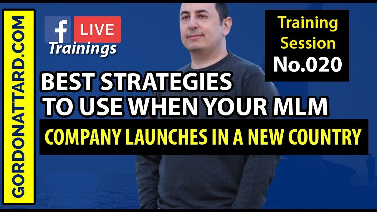 Best Strategies To Use When Your Network Marketing Company Launches In A New Country