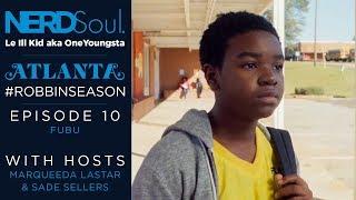 FX Atlanta Season 2 Episode 10 Reaction & Review - FUBU | NERDSoul