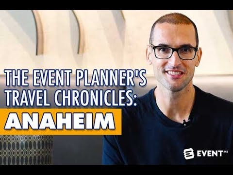 The Event Planner's Travel Chronicles: Anaheim