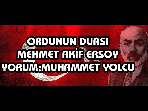 Ordunun Duası - Mehmet Akif Ersoy (Amin desin yiğitler,Allahuekber)