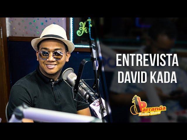 #entrevista David Kada confiesa que pareja le salió embarazada de su profesor