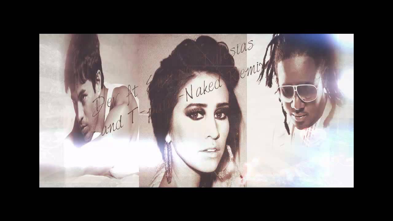 Dev Ft. Enrique Iglesias - Naked Remix [ Download ] - YouTube