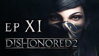 WYSŁALI WIEDŹMY || Dishonored 2 [#11]