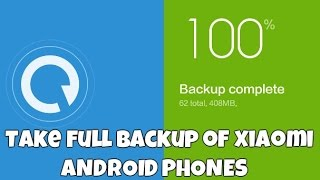 How To Take Complete Data Backup and Restore In Redmi Xiaomi Phones