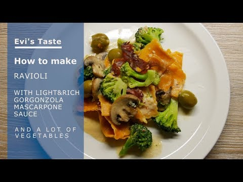 How to make Ravioli with Light & Rich Gorgonzola Mascarpone sauce and a lot of Vegetables