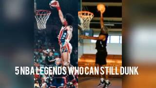 5 NBA Legends Who Can Still Dunk