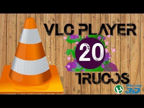 Top 20 Mejores Trucos para VLC Media Player que no conocias - 2017