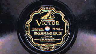 True Blue Lou by Ben Pollack and his Park Central Orchestra, 1929
