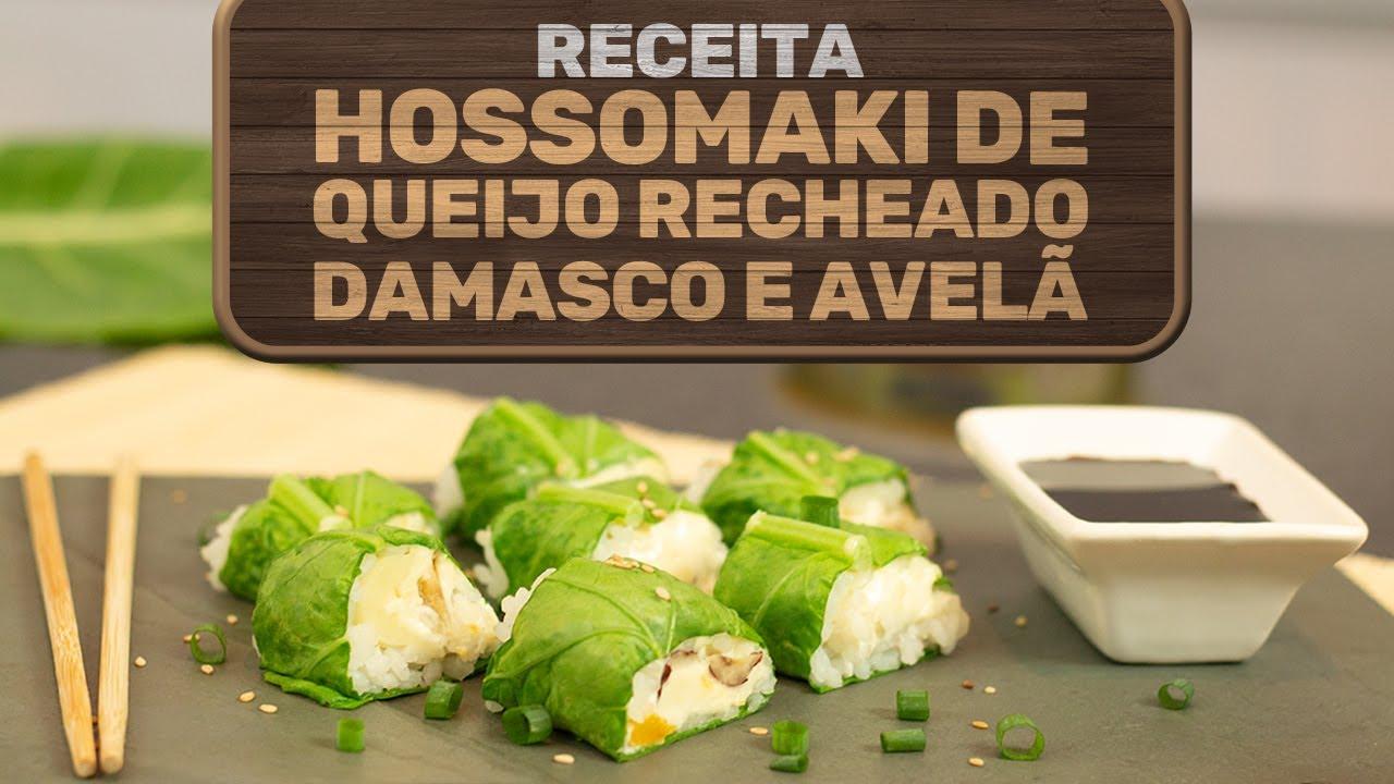 Hossomaki de couve com o queijo recheado com requeijão, damasco e avelã [Receita Completa]