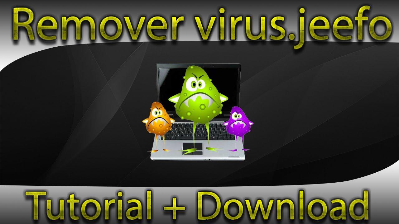 Remover virus.jeefo (jeefo) - resolve for w32/jeefo - YouTube
