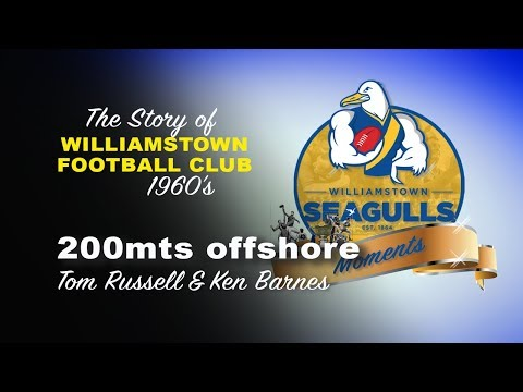 Williamstown Football Club - 200Mtrs Offshore - Ken Barnes & Tom Russell