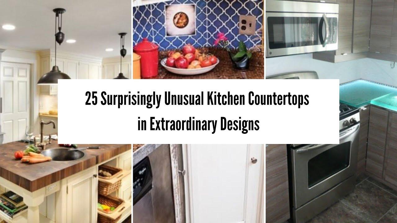 25 Surprisingly Unusual Kitchen Countertops In Extraordinary Designs Kitchen Design Ideas Youtube