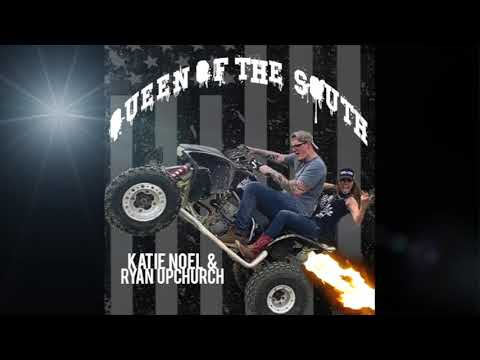 "Katie Noel & Ryan Upchurch ""Queen Of The South"" (Official Audio)"