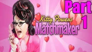 Kitty Powers Matchmaker Gameplay Playthrough Part 1 - First Love (PC)