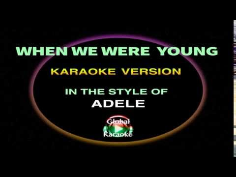 When We Were Young - Karaoke Video - In the Style of Adele - Songs with Lyrics