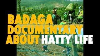 GLIMPSES OF AN HATTIYAN (BADAGA DOCUMENTARY ON HATTY LIFE)